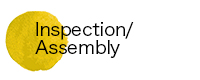 Inspection/Assembly